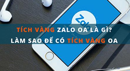 Hướng dẫn xác thực Zalo Official Account (Zalo OA) lên tích vàng