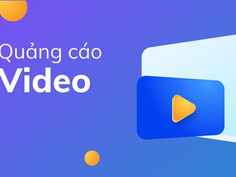 Hướng dẫn tạo quảng cáo Video